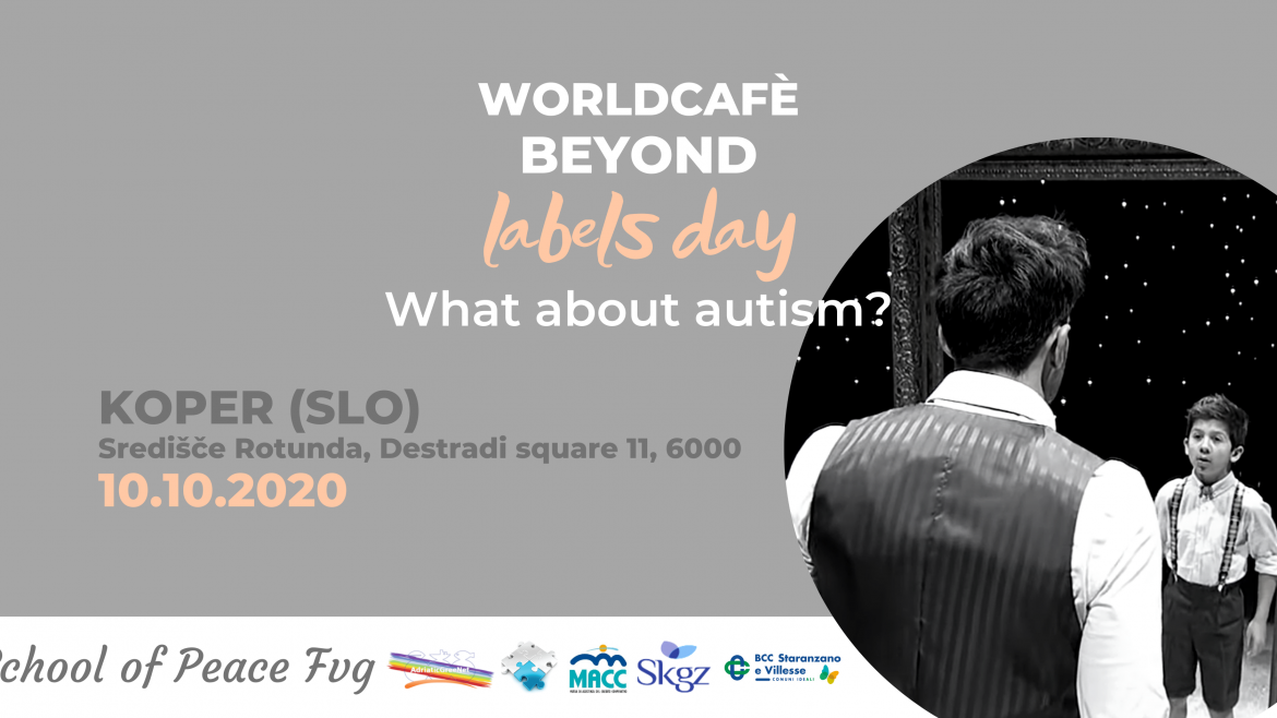 World cafè: beyond labels day.