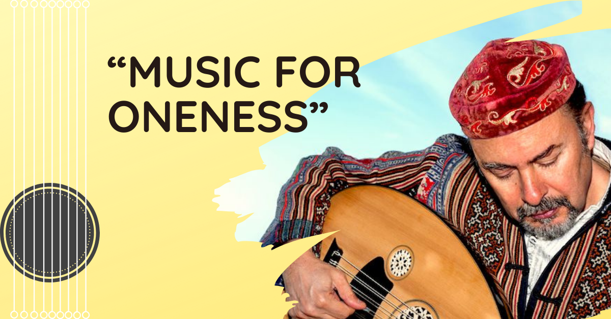 """Music For Oneness"" – Workshop"